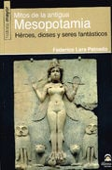 Mitos de la Antigua Mesopotamia - Lara Peinado, Federico