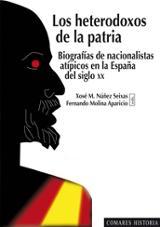 Los heterodoxos de la patria. Biografías de nacionalistas atípico
