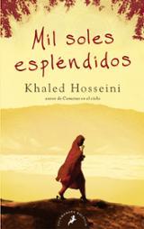 Mil soles espléndidos - Hosseini, Khaled