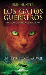 Los gatos guerreros (I): un territorio salvaje - Hunter, Erin