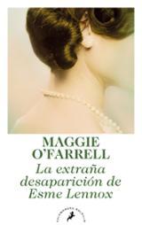 La extraña desaparición de Esmes Lennox - O´Farrell, Maggie