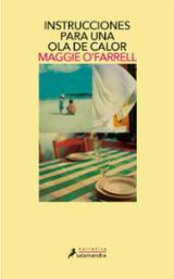 Instrucciones para una ola de calor - O´Farrell, Maggie
