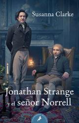 Jonathan Strange y el Señor Norrell - Clarke, Susanna