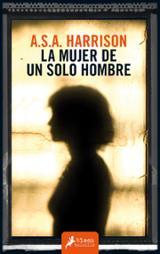 La mujer de un solo hombre - Harrison, A.S.A.
