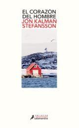 El corazón del hombre - Stefansson, Jon Kalman