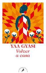 Volver a casa - Gyasi, Yaa