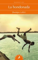 La hondonada - Lahiri, Jhumpa