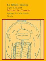 La fábula mística (siglos XVI - XVII) - De Certeau, Michel