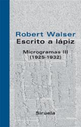 Escrito a lápiz. Microgramas vol.III (1925-1932)