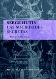 Las sociedades secretas - Hutin, Serge
