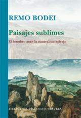 Paisajes sublimes - Bodei, Remo