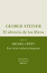 El silencio de los libros. Ese vicio todavía impune