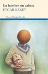 Un hombre sin cabeza - Keret, Etgar