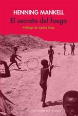 El secreto del fuego. Mozambique 1