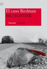 El caso Birdman - Hayder, Mo