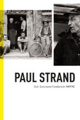 Paul Strand. Coleccions Fundación Mapfre - Naranjo Niño, Juan