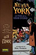 Nueva York: la vida en la gran ciudad - Eisner, Will
