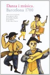 Dansa i música. Barcelona 1700