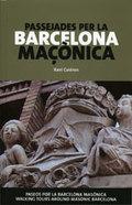 Passejades per la Barcelona maçònica