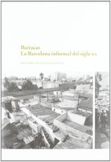 Barracas. La Barcelona informal del siglo XX