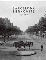 Barcelona Zerkowitz 1921-1958 - Permanyer, Lluís