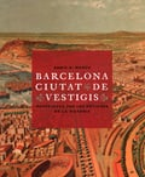 Barcelona, ciutat de vestigis