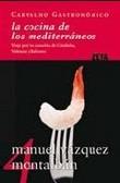 La cocina de los Mediterráneos. Viaje por las cazuelas de Cataluñ