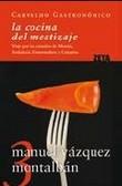 La cocina del mestizaje. Viaje por las cazuelas de Murcia, Andalu