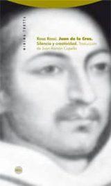 Juan de la Cruz. Silencio y creatividad - Rossi, Rosa