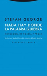 Nada hay donde la palabra quiebra - George, Stefan