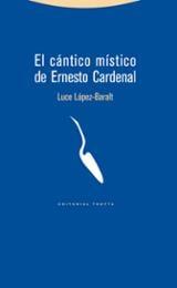 El cántico místico de Ernesto Cardenal