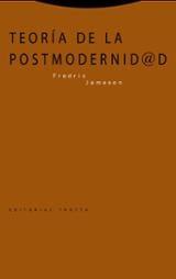 Teoría de la postmodernidad - Jameson, Fredric