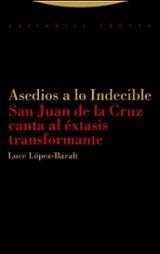 Asedios a lo indecible - López-Baralt, Luce