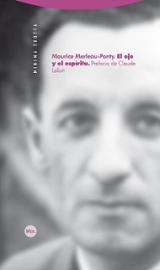 El ojo y el espíritu - Merleau-Ponty, Maurice