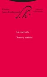 La repetición. Temor y temblor - Kierkegaard, Soren