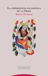 La experiéncia filosófica de la India - Panikkar, Raimon