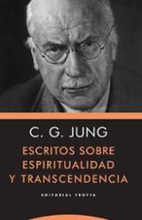 Escritos sobre espiritualidad y trascendencia - Jung, Carl Gustav