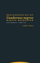 Reflexiones XII-XV. Cuadernos negros (1939-1941)