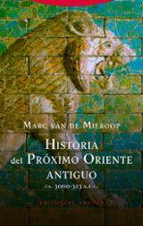 Historia del Próximo Oriente antiguo - Van de Mieroop, Marc