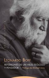 Reflexiones de un viejo teólogo y pensador - Boff, Leonardo