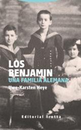 Los Benjamin. Una familia alemana - Heye, Uwe-Karsten