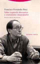 Sobre izquierda alternativa y cristianismo emancipador - Fernández Buey, Francisco