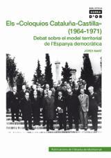 "Els ""Coloquios Cataluña-Castilla"" (1964-1971)"