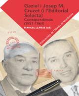 Gaziel i Josep M. Cruzet (i l´Editorial Selecta). Correspondència - Llanas Pont, Manuel