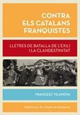 Contra els catalans franquistes