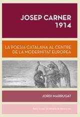 Josep Carner 1914 - Marrugat, Jordi