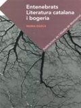 Entenebrats. Literatura catalana i bogeria - Dasca Batalla, Maria