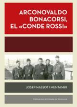 "Arconovaldo Bonacorsi, el ""conde Rossi"" - Massot i Muntaner, Josep"