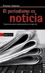 El periodismo es noticia