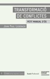 Transformació de conflictes. Petit manual d´ús